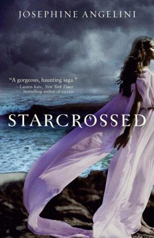 Starcrossed, Josephine Angelini