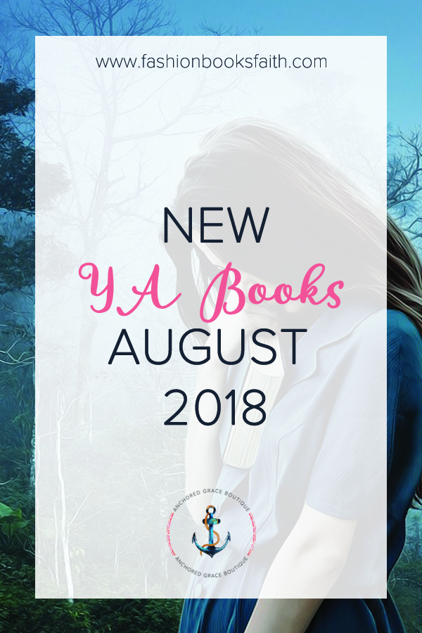 New YA Books August 2018