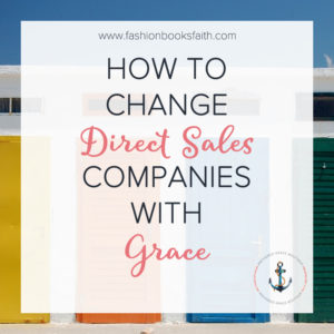 How to Change Direct Sales Companies with Grace