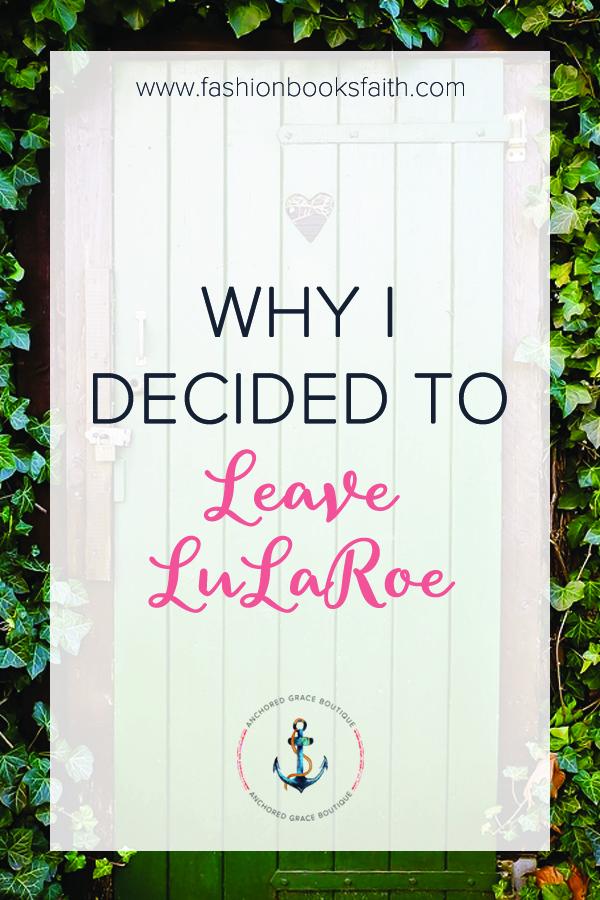 Why I Decided to Leave LuLaRoe