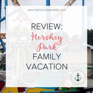 Hershey Park Family Vacation
