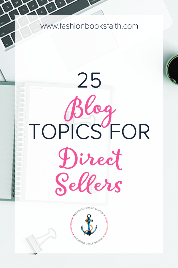 Blog Topics for Direct Sellers