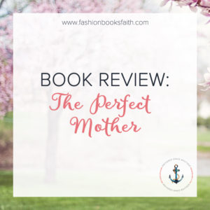 Review: The Perfect Mother