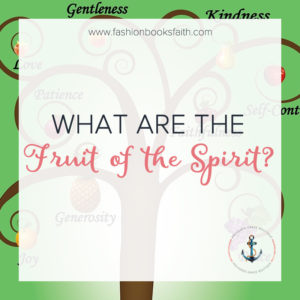 What are the Fruit of the Spirit?