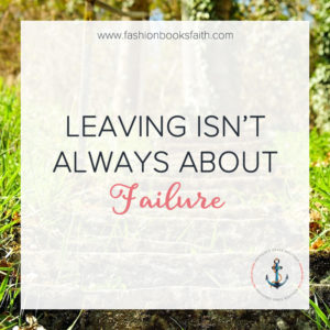 Leaving Isn't Always About Failure