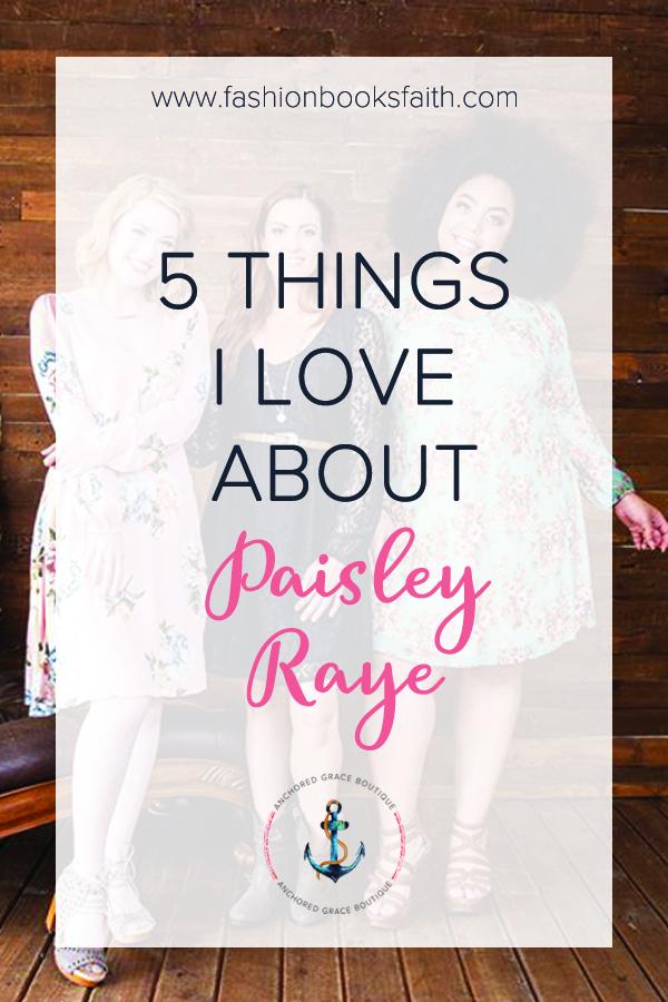 5 Things I Love About Paisley Raye