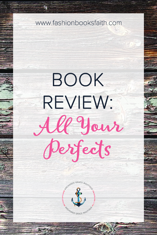 Book Review: All Your Perfects