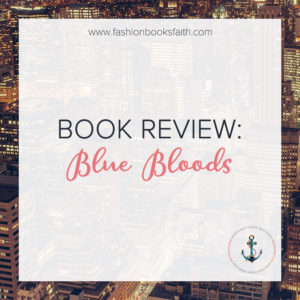 Book Review: Blue Bloods