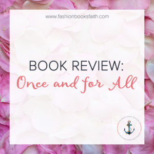Book Review: Once and for All
