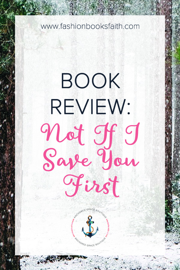 Book Review: Not If I Save You First