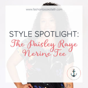 Style Spotlight: The Paisley Raye Nerine Tee