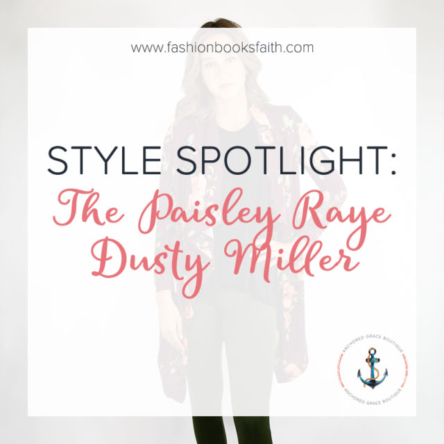 Style Spotlight: The Paisley Raye Dusty Miller