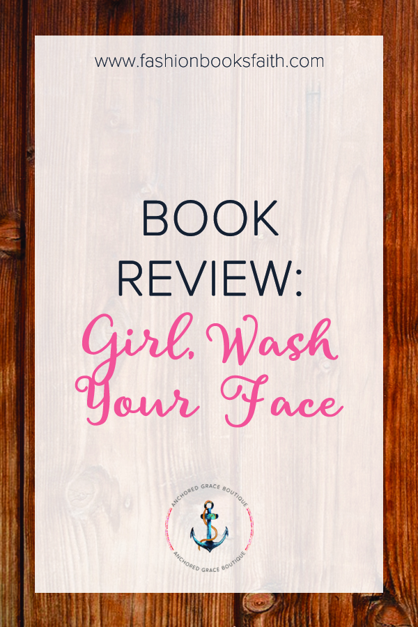 Book Review: Girl, Wash Your Face
